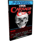 IWAディープサウス DVD「大虐殺杯デスマッチトーナメント Carnage Cup 9」(2013年11月16日〜17日テネシー州タラホーマ)