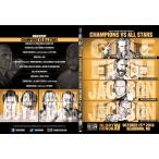 ROH DVD「Glory By Honor XV Night2」(2016年10月15日ミシガン州ディアボーン)【チャンピオンズ 対 ROHオールスターズ 8人タッグ戦】