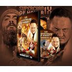 ROH DVD「Supercard Of Honor IX」(2015年3月27日カリフォルニア州レッドウッドシティ)【獣神サンダーライガー 対 ジェイ・リーサル】