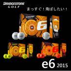 2015 ブリヂストン e6 ゴルフボール 1ダース(12球入り) USモデル