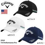 2018年 キャロウェイ TA Performance Pro Cap キャップ USモデル【メール便不可】
