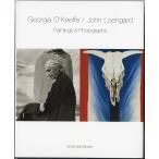 O'Keeffe / Loengard: Paintings & Photographs/オキーフ/ロエンガード:ペインティング&フォトグラフ