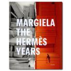 Margiela: The Hermes Years/マルジェラ:エルメス・イヤーズ