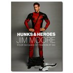 Hunks  Heroes: Four Decades of Fashion at GQ