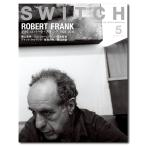 SWITCH Vol.38 特集 追悼 ロバート・フランク[1924-2019]
