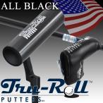 TRU-ROLL トゥルー ロール パター オールブラック ルール適合 USAモデル 簡単にボールを芯でとらえられる!