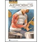 [楽譜] アンディ・ジカー/ドラム・エアロビクス(CD付き)【DM便送料無料】(Andy Ziker - Drum Aerobics)《輸入楽譜》