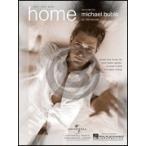 [楽譜] マイケル・ブーブレ/ホーム【5,000円以上送料無料】(Michael Bubl  - Home)《輸入楽譜》