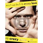 [楽譜] マイケル・ブーブレ/クレイジー・ラブ【DM便送料別】(Michael Bubl  - Crazy Love)《輸入楽譜》