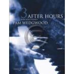 [楽譜] ピアノソロ曲集Book.3(アフター・アワーズ・シリーズ)【DM便送料別】(Pam Wedgwood - After Hours for Solo Piano, Book 3)《輸入楽譜》