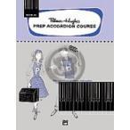 [楽譜] パーマー・ヒューズ・プレアコーディオンコース Vol.4A【DM便送料別】(Palmer-Hughes Prep Accordion Course, Book 4A)《輸入楽譜》