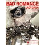 [楽譜] レディー・ガガ/バッド・ロマンス《輸入ピアノ楽譜》【DM便送料別】(Lady Gaga/Bad Romance)《輸入楽譜》