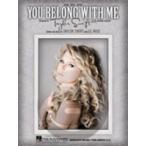 [楽譜] テイラー・スウィフト/ユー・ビロング・ウィズ・ミー《輸入ピアノ楽譜》【5,000円以上送料無料】(Taylor Swift/You Belong with Me)《輸入楽