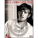 [楽譜] デイブ・バーンズ/オン・ア・ナイト・ライク・ディス《輸入ピアノ楽譜》【5,000円以上送料無料】(Dave Barnes/On a Night like This)《輸入楽