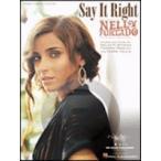 [楽譜] ネリー・ファータド/セイ・イット・ライト《輸入ピアノ楽譜》【DM便送料別】(Nelly Furtado/Say It Right)《輸入楽譜》