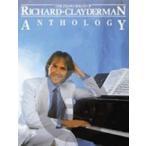 [楽譜] リチャード・クレイダーマン・アンソロジー(44曲収録)《輸入ピアノ楽譜》【DM便送料無料】(Richard Clayderman - Anthology)《輸入楽譜》