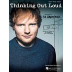 [楽譜] シンキング・アウト・ラウド/エド・シーラン【5,000円以上送料無料】(Ed Sheeran/Thinking Out Loud)《輸入楽譜》