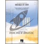 [楽譜] シェイク・イット・オフ(テイラー・スウィフト)【フレックスバンド】《輸入吹奏楽譜》【送料無料】(SHAKE IT OFF)《輸入楽譜》