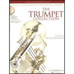 The Trumpet Collection  Intermediate to Advanced Level  9 Pieces by 8 Composers  The G. Schirmer Instrumental Library