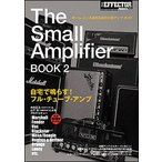 The Small Amplifier BOOK 2(シンコー・ミュージック・ムック)