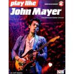 Yahoo!エイブルマートヤフー店【取寄品】輸入 Play like John Mayer/The Ultimate Guitar Lesson【楽譜】【送料無料】[音符クリッププレ