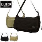KICHIZO by Porter Classic ポータークラシック メッセンジャーバッグ ショルダーバッグ カバン 吉蔵 キチゾー キチゾウ リメイクシリーズ 006-00051 006-00052