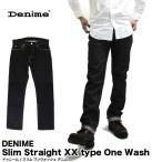 ドゥニーム Denime Slim Straight XX type One Wash スリム ワンウォッシュ デニム 50120075 (メール便不可)