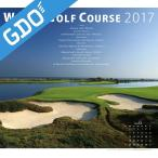 ゴルフダイジェスト Golf Digest 2017ワールドゴルフコースカレンダー 991704 カレンダー
