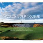 ゴルフダイジェスト Golf Digest 2019ワールドゴルフコースカレンダー