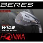 【送料無料】【メーカー保証書付】ホンマ BERES ベレス W106 ウェッジ NS PRO 950GHスチールシャフト