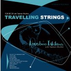 Travelling Strings / �и� ����Ϻ with Takman Rhythm�����ȥ�٥�� ���ȥ�󥰥� / �����ϥ� ���󥶥֥� ������ ���å��ޥ�ꥺ��