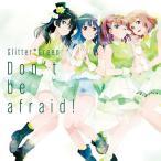 BanG Dream! Glitter*Green 1stシングル「Don't be afraid!」[通常盤]/Glitter*Green