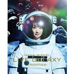 NANA MIZUKI LIVE GALAXY-FRONTIER- Blu-ray Disc/水樹奈々≪取寄≫