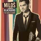 【輸入盤】MILOS ミロシュ/BLACKBIRD / BEATLES ALBUM(CD)