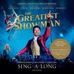 ͢���� O.S.T. / GREATEST SHOWMAN ��SING-A-LONG EDITION�� [2CD]
