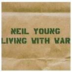 【輸入盤】NEIL YOUNG ニール・ヤング/LIVING WITH WAR(CD)