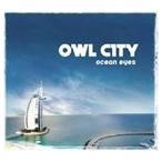 【輸入盤】OWL CITY アウル・シティー/OCEAN EYES(CD)