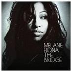 【輸入盤】MELANIE FIONA メラニー・フィオナ/BRIDGE(CD)