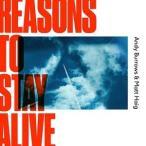 輸入盤 ANDY BURROWS & MATT HAIG / REASONS TO STAY ALIVE [CD]