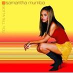 【輸入盤】SAMANTHA MUMBA サマンサ・マンバ/GOTTA TELL YOU (REVISED)(CD)