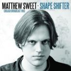 輸入盤 MATTHEW SWEET / SHAPE SHIFTER [CD]