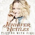 【輸入盤】JENNIFER NETTLES ジェニファー・ネトルズ/PLAYING WITH FIRE(CD)