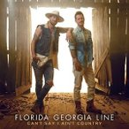 ͢���� FLORIDA GEORGIA LINE / CAN��T SAY I AIN��T COUNTRY [CD]