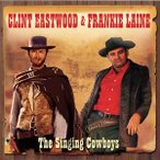 ͢���� CLINT EASTWOOD �� FRANKIE LAINE / SINGING COWBOYS [2CD]