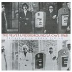 輸入盤 VELVET UNDERGROUND / LA CAVE 1968 [CD]
