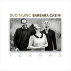 輸入盤 DUO TAUFIC & BARBARA CASINI / TERRAS [CD]
