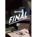 TM NETWORK 30th FINAL(DVD)