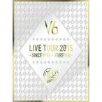 V6/LIVE TOUR 2015 -SINCE 1995〜FOREVER-(初回生産限定A)(DVD)