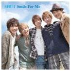 SHU-I/Smile For Me(CD)