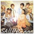 AAA/SAILING(CD+DVD ※Music Clip Making part.2他収録)(CD)